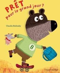 Claudia Bielinsky - A demain, les copains !  : Prêt pour le grand jour ?.