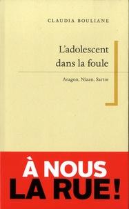 Accentsonline.fr L'adolescent dans la foule - Aragon, Nizan, Sartre Image