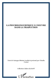 Claudia Cortesi et Giuseppe Mininni - La psycholinguistique à l'oeuvre dans la traduction.