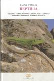 Claudia Corti et Massimo Capula - Fauna d'Italia - Vol 45 : Reptilia.