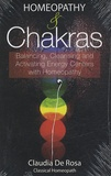 Claudia De Rosa - Homeopathy & Chakras - Balancing, Cleansing and Activating Energy Centers with Homeopathy.