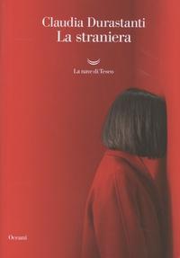 Claudia Durastanti - La straniera.