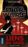 Claudia Gray - Star Wars An 28 : Liens du sang.