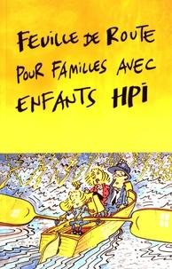 Claudia Jankech-Caretta - Feuille de route pour familles avec enfants HPI - Comment garder le cap avec un enfant hors norme ?.