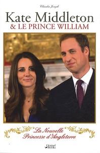 Kate Middleton & le prince William - La Nouvelle Princesse dAngleterre.pdf