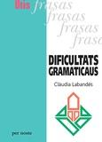 Clàudia Labandés - Dificultats gramaticaus.