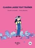 Claudia Larochelle et Jimmy Beaulieu - Claudia et moi  : Claudia laisse tout traîner - Claudia et moi - 14.