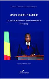 Denis Sassou Nguesso - Les grands discours du premier septennat 2002-2009.pdf