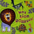 Claudia Lloyd - Tinga Tinga Tales : Why lion Roarrrs !.