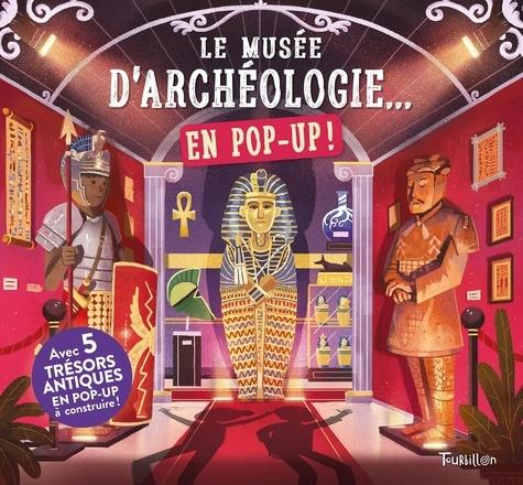 Claudia Martin et Mike Love - Le musée d'archéologie... en pop up !.