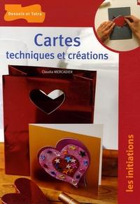 Claudia Mercadier - Cartes - Techniques et créations.