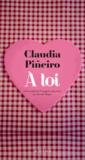 Claudia Pineiro - A toi.