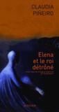 Claudia Pineiro - Elena et le roi détrôné.