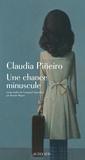 Claudia Pineiro - Une chance minuscule.