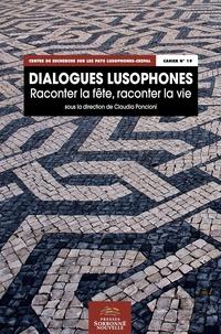 Claudia Poncioni - Dialogues lusophones - Raconter la fête, raconter la vie.