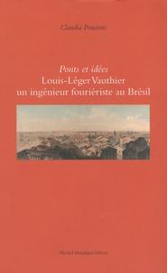 Claudia Poncioni - Ponts et idées : Louis-Léger Vauthier, un ingénieur fouriériste au Brésil - Pernambouc (1840-1846...).