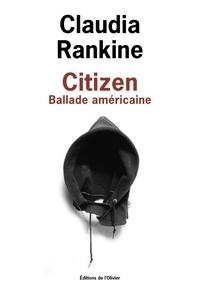 Claudia Rankine - Citizen - Ballade américaine.