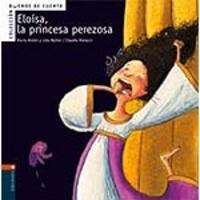 Claudia Ranucci - Eloisa, la princesa perezosa.