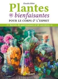 Plantes bienfaisantes pour le corps et l'esprit - Claudia Ritter | Showmesound.org
