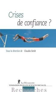 Claudia Senik - Crises de confiance ?.