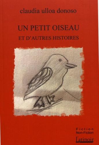 Un petit oiseau et d'autres histoires