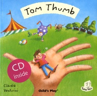 Claudia Venturini - Tom Thumb. 1 CD audio