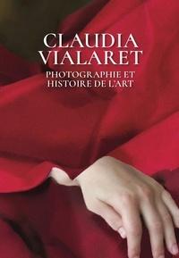 Claudia Vialaret - Photographie et histoire de l'art.