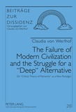 Claudia Von werlhof - The Failure of Modern Civilization and the Struggle for a «Deep» Alternative - On «Critical Theory of Patriarchy» as a New Paradigm.
