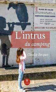 Téléchargements ebook gratuits en ligne L'intrus du camping  - Jeunesse