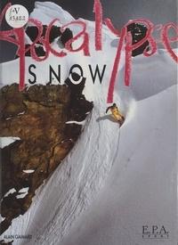 Claudie Blanc et Alain Gaimard - Apocalypse snow.