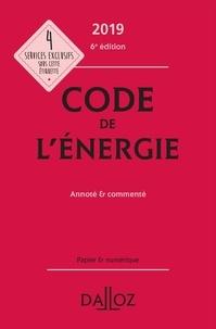 Code de l'énergie annoté & commenté - Claudie Boiteau |