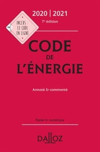 Claudie Boiteau et Gilles Le Chatelier - Code de l'énergie - Annoté & commenté.