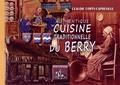 Claudie Corty-Capdeville - Authentique cuisine traditionnelle du Berry.