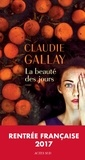 Claudie Gallay - La Beauté des jours.