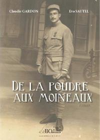 Claudie Gardon et Eva Sautel - De la poudre aux moineaux.