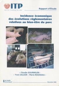 Claudie Gourmelen - Incidence économique des évolutions réglementaires relatives au bien-être du porc - Décembre 2000.