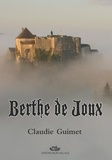 Claudie Guimet - Berthe de Joux.