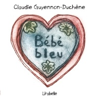Claudie Guyennon-Duchêne - Bébé bleu.