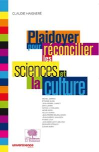 Claudie Haigneré - Plaidoyer pour réconcilier les sciences et la culture.