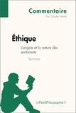 Claudie Hamel et  LePetitPhilosophe.fr - Éthique de Spinoza - L'origine et la nature des sentiments (Commentaire) - Comprendre la philosophie avec lePetitPhilosophe.fr.