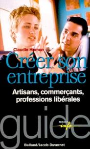 Claudie Hamon - CREER SON ENTREPRISE. - Artisans, commerçants, professions libérales.