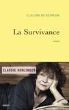 Claudie Hunzinger - La survivance - roman.