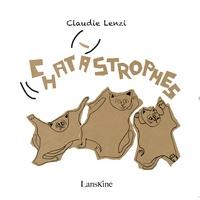 Claudie Lenzi - C(h)astastrophes.