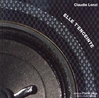 Claudie Lenzi - Elle t'enceinte.