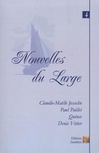 Claudie-Maëlle Josselin et Paul Paillet - Nouvelles du large - Volume 4.