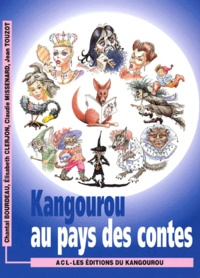 Claudie Missenard et Jean Touzot - Kangourou au pays des contes.