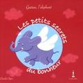 Claudie Ogier - Les petits secrets du bonheur - Gaëtan, l'éléphant.