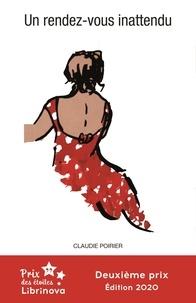 Téléchargez les manuels sur ipad Un rendez-vous inattendu (French Edition) par Claudie Poirier