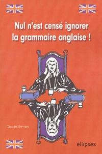 Claudie Servian - Nul n'est censé ignorer la grammaire anglaise.