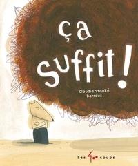 Claudie Stanké et  Barroux - Ça suffit !.